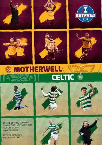 2017 Scottish League Cup Final Celtic v Motherwell - official match programme